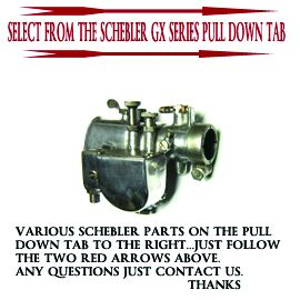Schebler GX Series Carburetor Parts